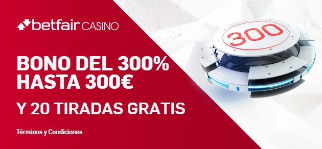 Betfair te ofrece hasta 300 euros y 20 tiradas de slot