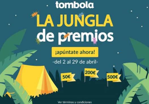 Aprovecha 'La jungla de premios' de Tómbola
