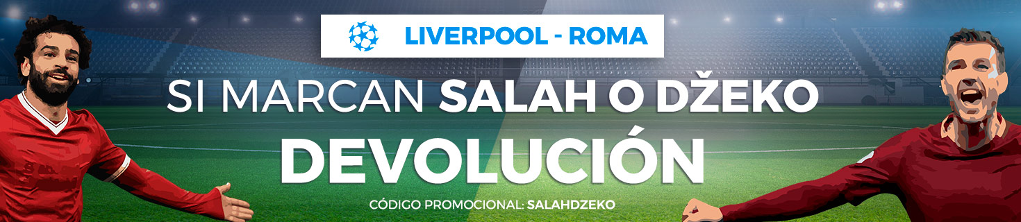 Devolución si marcan Dzeko o Salah
