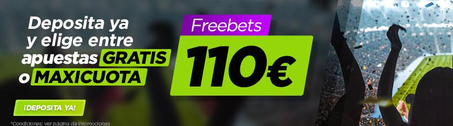 Consigue hasta 110 euros en freebets