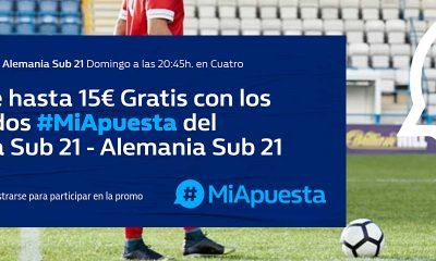 Apuestas 15€ GRATIS en el España Sub21-Alemania Sub21