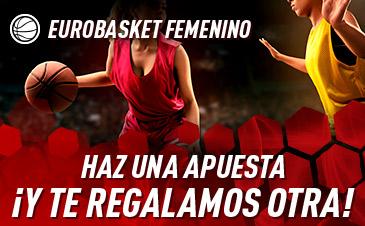 Apuesta al Eurobasket femenino