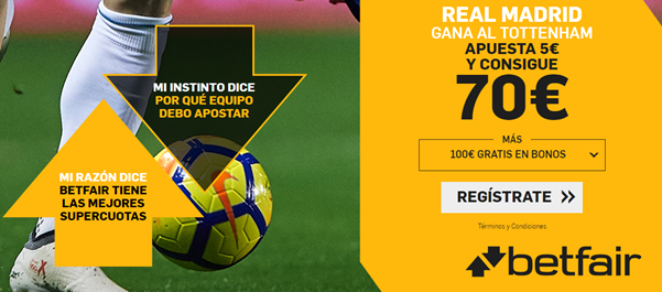 Apuestas Betfair Real Madrid Tottenham