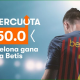 Betsson Supercuota FC Barcelona 50.0