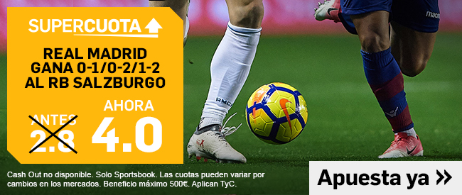 Supercuota Betfair Salzburgo Real Madrid