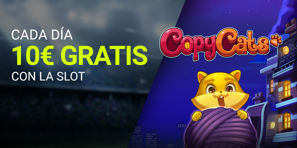 Slot Copy Cats 10€ GRATIS