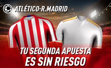 Apuesta sin riesgo At. Madrid Real Madrid