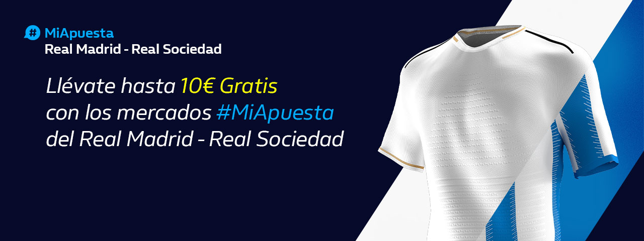 #MiApuesta William Hill Real Madrid Real Sociedad